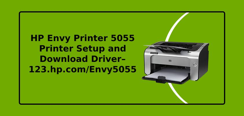 HP Envy Printer 5055 Printer Setup and Download Driver