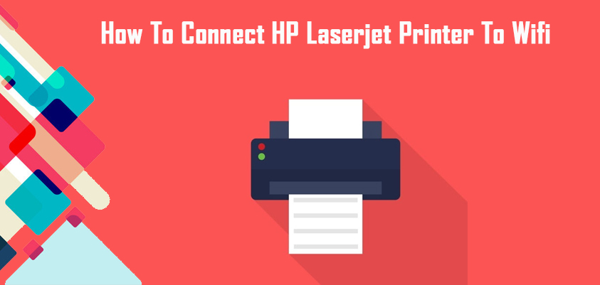 Connect HP Laserjet printer to Wifi