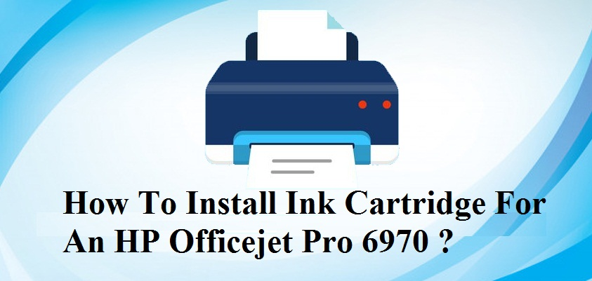 Install Ink Cartridge For An HP Officejet Pro 6970