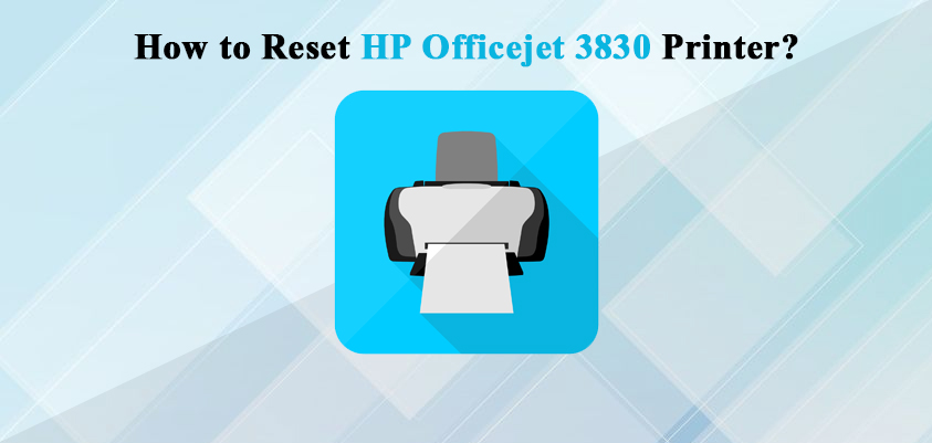 reset hp officejet 3830 printer