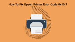 Fix Epson Printer Error Code 0x10