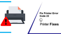 fix Printer Error Code 22